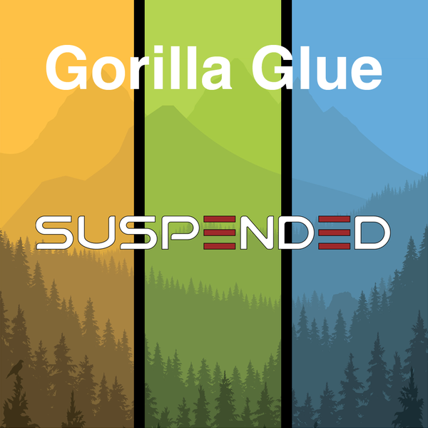 Suspended gorilla glue 2